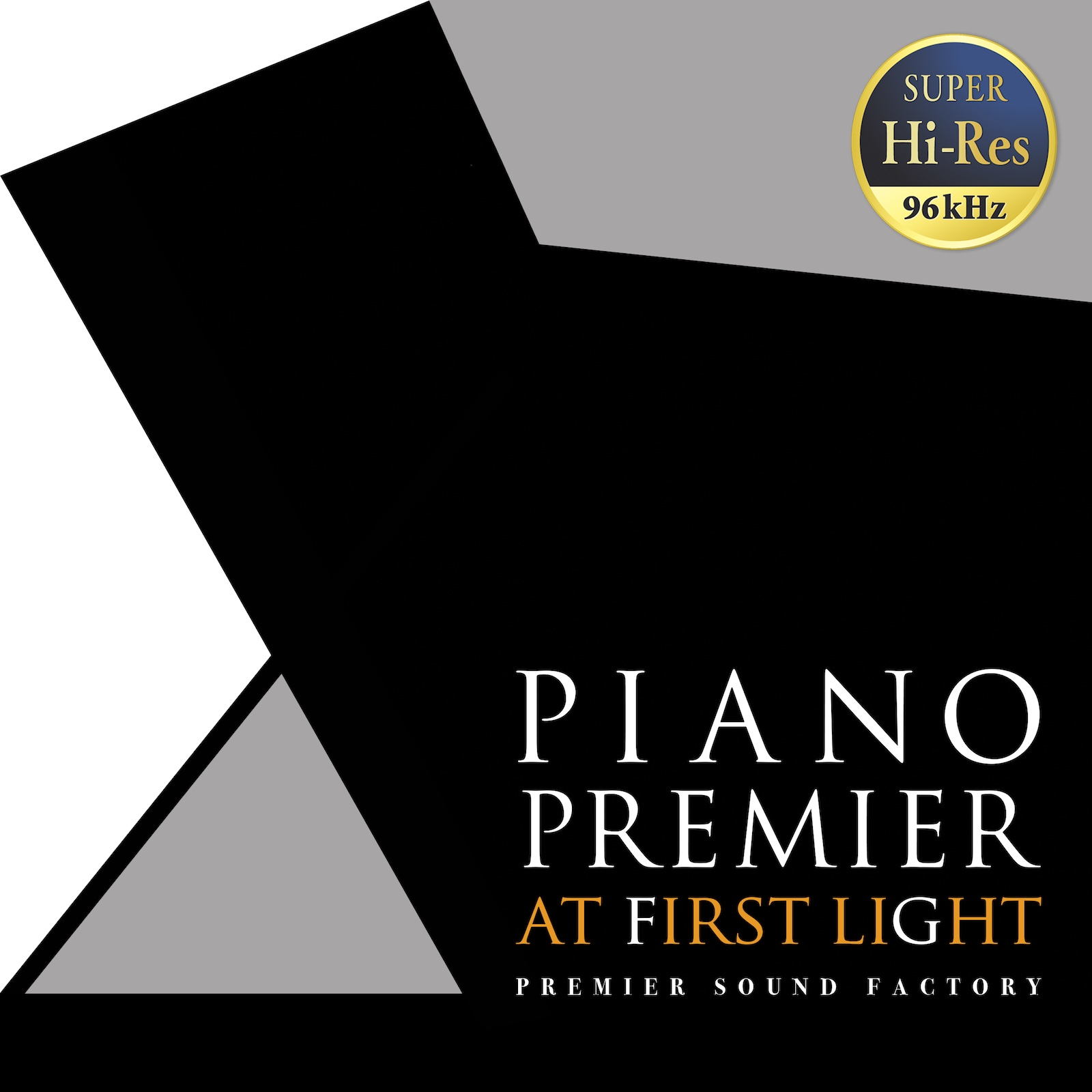 PIANO Premier at first light